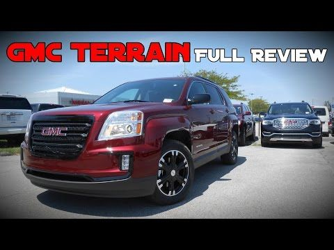 2017 Gmc Terrain Full Review Sl Sle 1 Sle 2 Slt Nightfall Denali Youtube Gmc Terrain