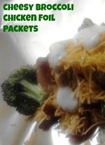 Foil Packet Dinner - Chicken with Cheesy Bacon Broccoli - No clean up!