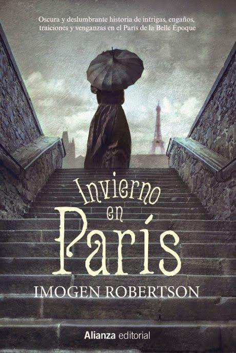 Pero Qué Locura de Libros.: INVIERNO EN PARIS de Imogen Robertson
