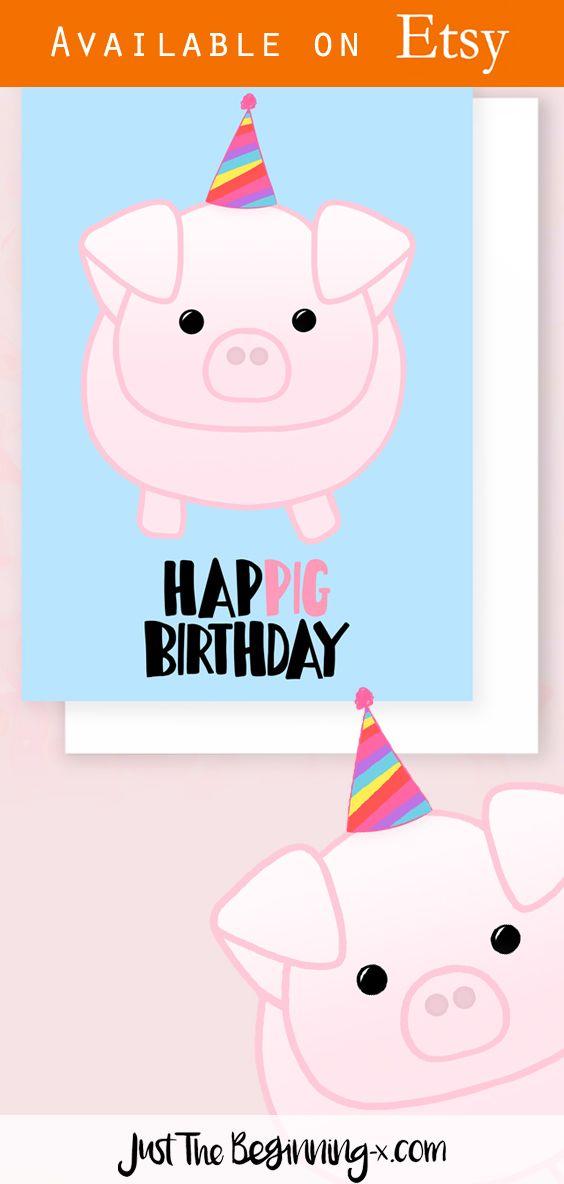 Pig Birthday Card Happig Birthday Cheeky Birthday Card Etsy Pig Birthday Pig Birthday Party Funny Valentines Gifts