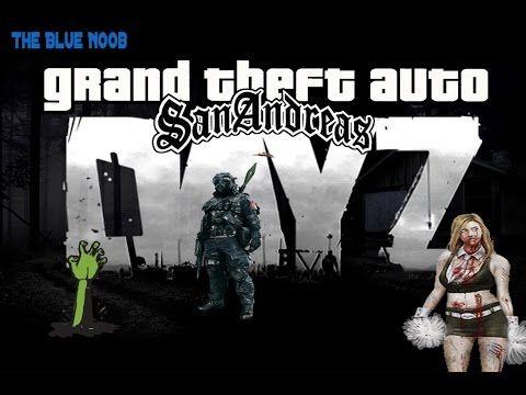 GTA San Andreas + Mod De Dayz [Full y Gartis ] TheBluenoob - YouTube