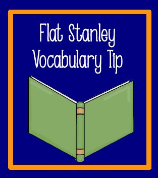 Flat Stanley vocabulary idea and free printables.
