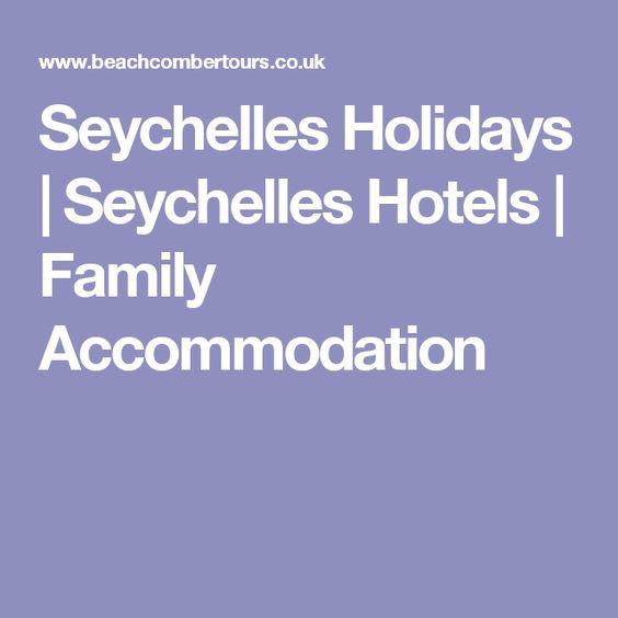 Seychelles Holidays | Seychelles Hotels | Family Accommodation