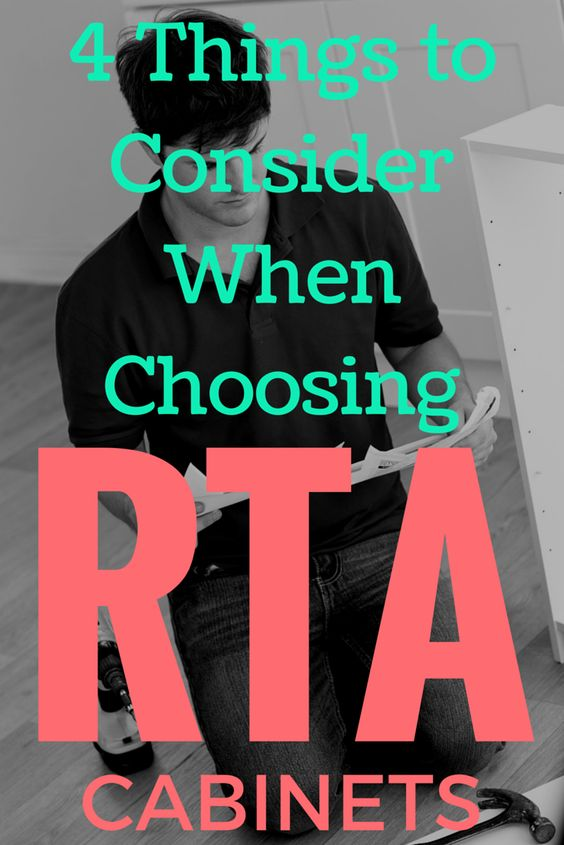 4 Things to Consider When Choosing RTA Cabinets
