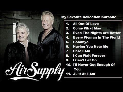 My Favorite Air Supply Karaoke Collection 1 Good Sound Quality