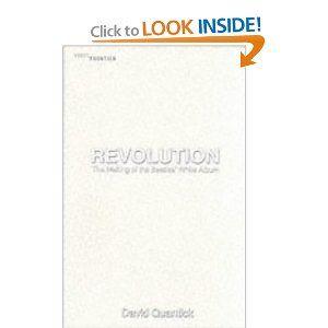 Revolution: the Making of the Beatles' White Album (The Vinyl Frontier)