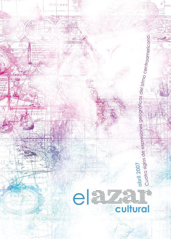 Abril. Cuatro siglos de expresiones geográficas del istmo centroamericano.UFM http://www.elazarcultural.blogspot.com/2007/03/blog-post_26.html