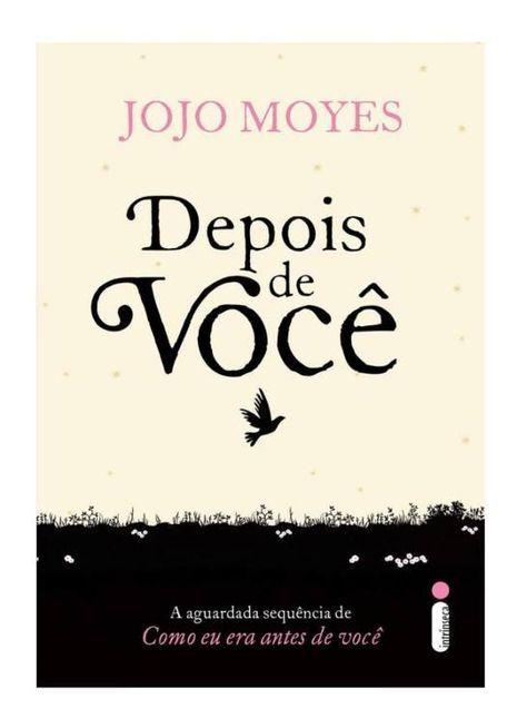 Resenha Depois De Voce Jojo Moyes Em 2019 Le Livros Download