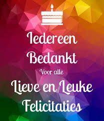 Pin Van Roelanda Op Dank Bedankt Voor De Verjaardagswensen Verjaardag Bedankjes Verjaardagscitaten