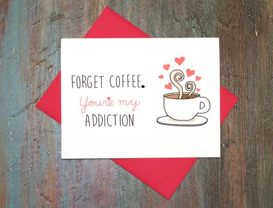 Valentine's Day Funny Coffee Addiction Love by TurtlesSoup on Etsy, $3.85 #valentine #geeky #funny #coffee #love #card