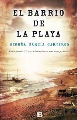 El barrio de la playa - Begoña García Carterón