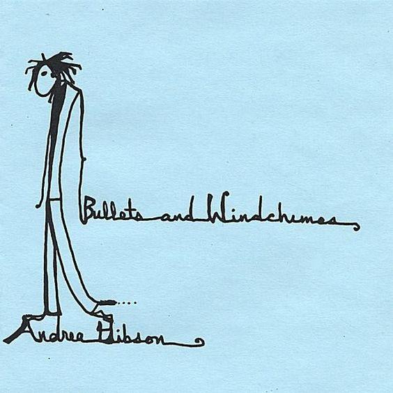 Andrea Gibson - Bullets & Windchimes, Blue