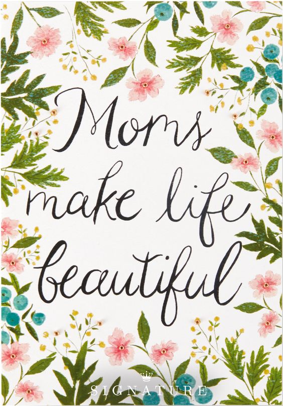 Moms make life beautiful. Let Mom know how thankful you are for her love and support with this floral-inspired Mother's Day card from Hallmark Signature—the perfect accessory to any gift idea!: