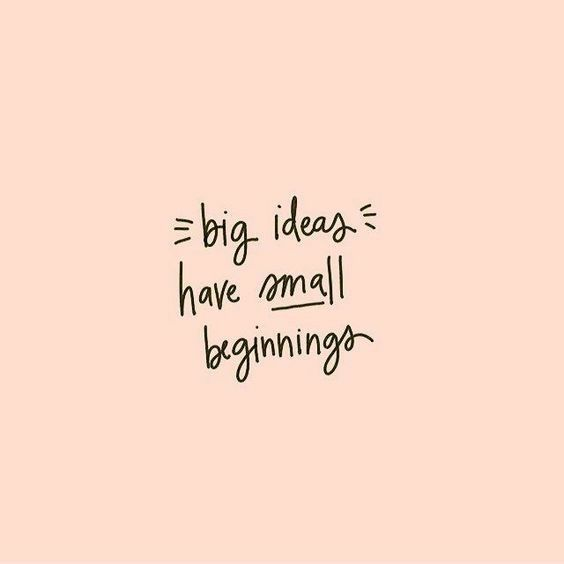 Small Beginnings Words Quotes Inspirational Quotes Words