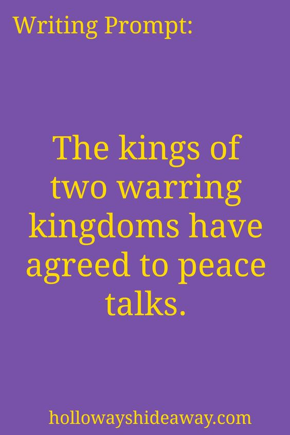 Fantasy Writing Prompts-September 2016-The kings of two warring kingdoms have…