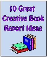 Ten Great Creative Book Report Ideas from Minds in Bloom