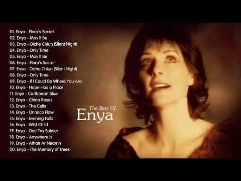 The Very Best Of Enya Full Album 2020 Enya Greatest Hits Playlist Youtube Best Old Songs Music Videos Youtube