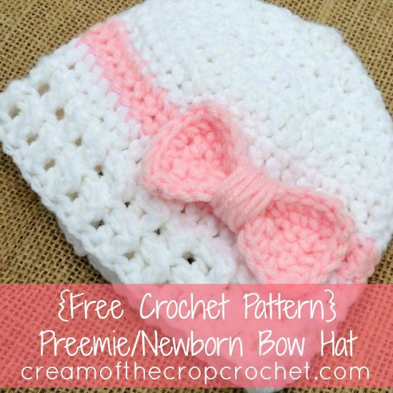 Free Crochet Pattern Preemie Cap : Cream Of The Crop Crochet ~ Preemie/Newborn Bow Hat {Free ...