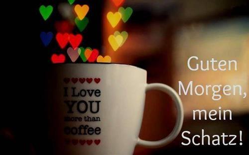 Guten Morgen Sprüche Für Mein Schatz Gb Bilder Bilder