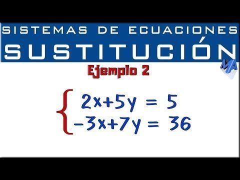 Sistemas De Ecuaciones 2x2 Youtube Sistemas De Ecuaciones Ecuaciones Lecciones De Matemáticas