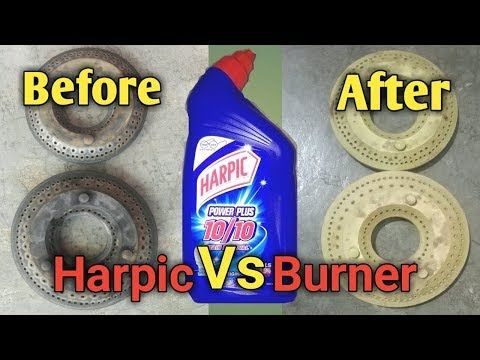How To Clean Gas Burner At Home With Harpic Pratical Life In 2020 Harpic How To Clean Burners Gas Burners