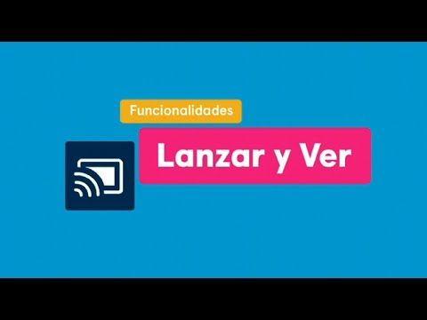 Lanzar Y Ver Movistar Youtube Smart Tv Movistar Youtube
