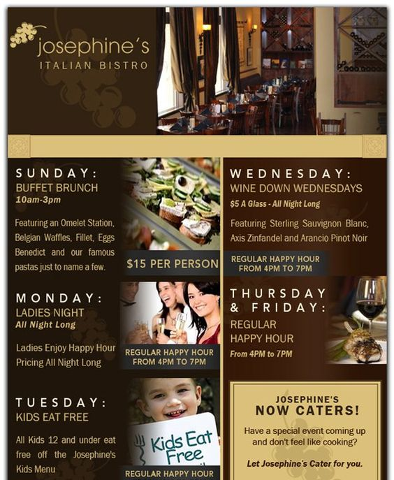 Looking to enjoy a nice glass of vino?Come to Wine Down Wednesdays at Josephine's Italian Bistro! Select wines just $ 5/glass!