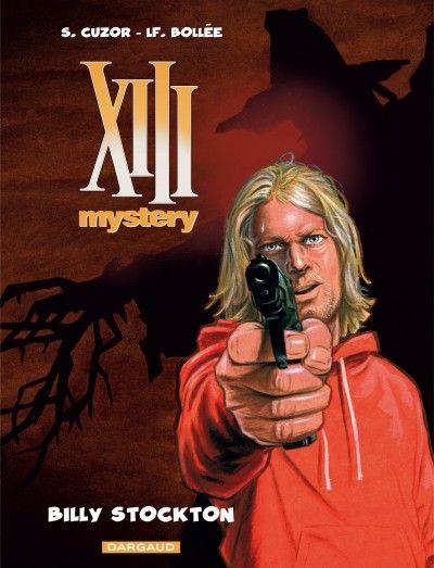 XIII Mystery, un psychopathe nommé Stockton - http://www.ligneclaire.info/bd-xiii-t6-dargaud-9617.html