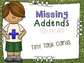 Missing Addends Up to 20 Tiny Task Cards