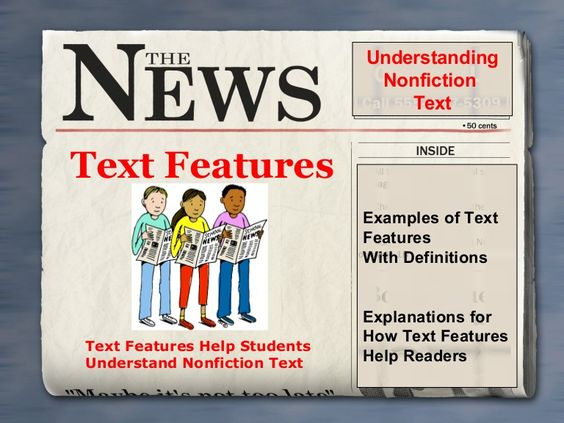Text features by gkeckhardt via slideshare...gets into great detail about non-fictional features.