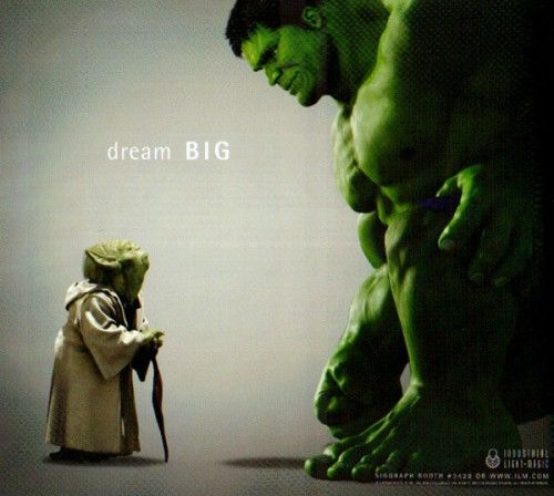 why not dream big