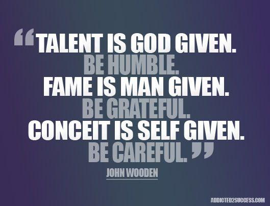 Talent Good Life Quotes John Wooden Quotes Talent Quotes