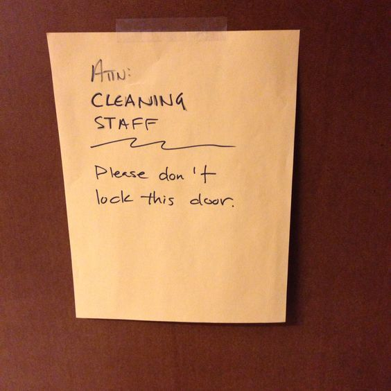 Attention cleaning staff.