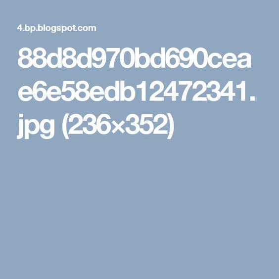 88d8d970bd690ceae6e58edb12472341.jpg (236×352)