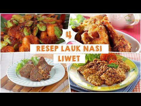 4 Resep Lauk Pelengkap Nasi Liwet Buat Arisan Keluarga Youtube Resep Ayam