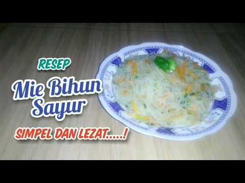 Resep Cara Membuat Mie Bihun Mihun Sayur Goreng Youtube Resep Masakan Masakan Resep