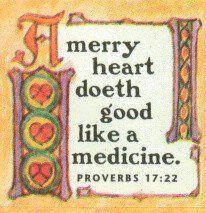 Merry heart:: Proverbs 17:22