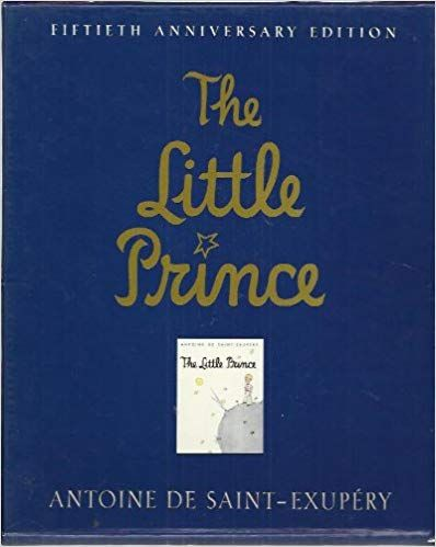 The Little Prince, 50th Anniversary Edition: Antoine de Saint-Exupery, Katherine Woods: 9780152438203: Amazon.com: Books