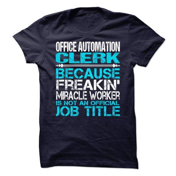 (Top Tshirt Discount) Office Automation Clerk [TShirt 2016] Hoodies