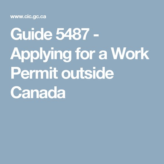 Application Of Work Permit Outside Canada