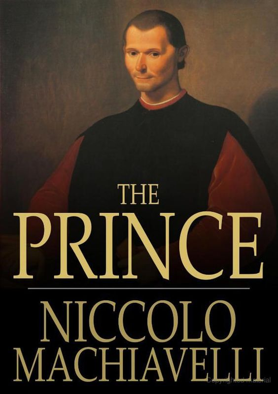 machiavellis the prince essay For both of the following questions, be sure to provide supporting examples from machiavelli's the prince 1 how does machiavelli's the prince express.