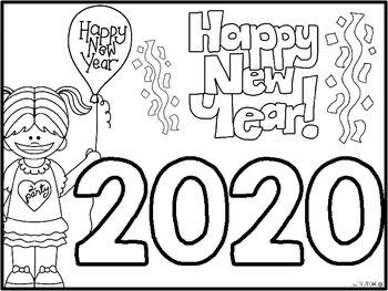 Happy New Year 2020 Coloring Sheets New Year Coloring Pages New Year S Eve Activities New Years Activities