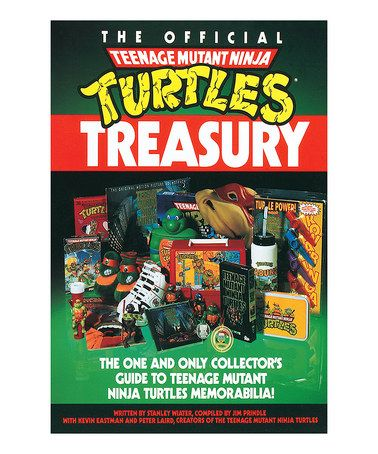 This The Official Teenage Mutant Ninja Turtles Treasury by Teenage Mutant Ninja Turtles is perfect! #zulilyfinds