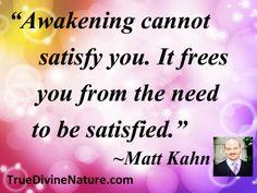 Matt Kahn Quotes http://www.practical-personal-development-advice.com/matt-kahn-quotes.html