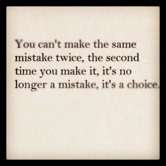 Making The Same Mistake Twice Quotes: Make It, Choices Quotes And Cas On Pinterest