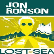 Lost at Sea: The Jon Ronson Mysteries Audiobook by Jon Ronson Narrated by Jon…