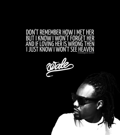 rapper, wale, quotes, sayings, enemies, friends, lyrics ...