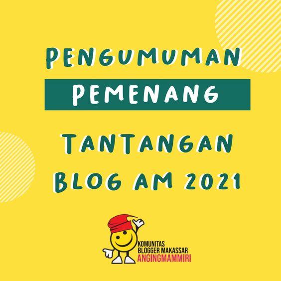 10 Pengirim Tercepat Tantangan Blog AM 2021