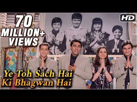 Ye Toh Sach Hai Ki Bhagwan Hai Hum Saath Saath Hain Mohnish Behl Salman Khan Saif Ali Khan Youtube Mp3 Song Mp3 Song Download Bollywood Songs