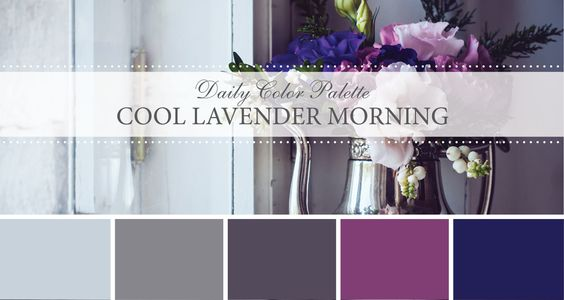 Daily Color Palette: Cool Lavender Morning - Life Rooted in Design